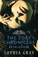 The Zoey Chronicles: Revelations (Vol. 3)