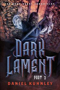 Dark Lament Part 2