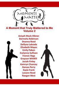 Moments Matter Volume 2