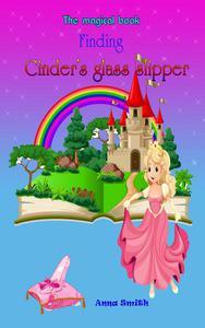 Finding Cinder's glass slipper