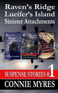 Suspense Stories #1: Raven's Ridge, Lucifer's Island, Sinister Attachments