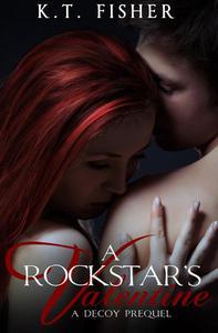 A Rockstar's Valentine (A Decoy prequel)