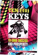 Ten Keys to Good Success and Prosperity