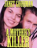 A Mother's Killer