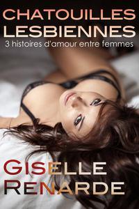 Chatouilles lesbiennes : 3 histoires d'amour entre femmes