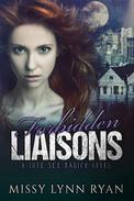 Forbidden Liaisons: A Love Sex Magick Novel