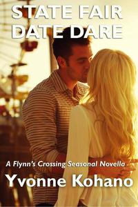 State Fair Date Dare: A Flynn's Crossing Seasonal Novella