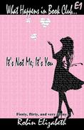 What Happens in Book Club...: E1 (It's Not Me; It's You)