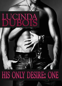 His Only Desire 1: Taken by the Billionaire