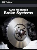 Auto Mechanic - Brake Systems (Mechanics and Hydraulics)