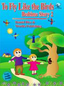 Bedtime Story #2: To Fly like the Birds