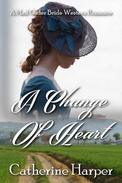 Mail Order Bride - A Change Of Heart