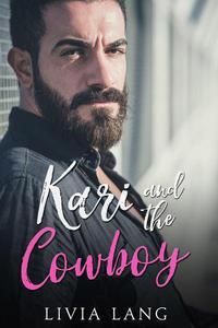 Kari and the Cowboy