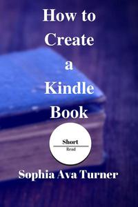 How to Create a Kindle Book