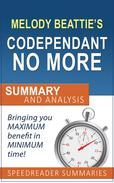 Codependent No More by Melody Beattie: Summary and Analysis