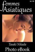 Femmes Asiatiques, Vol. 105
