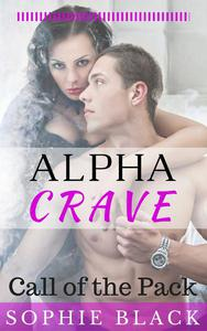 Alpha Crave: Call of the Pack