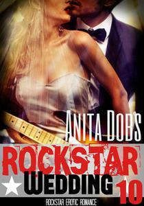 Rockstar Wedding (Rockstar Erotic Romance #10)