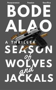 Season of Wolves and Jackals