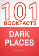 Dark Places – 101 Amazing Facts You Didn't Know