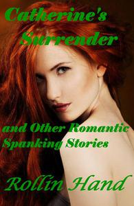 Catherine's Surrender and Other Stories