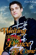 Waiting For My Prince To Come
