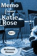 The Memo from Katie Rose
