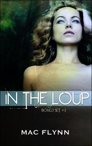 In the Loup Boxed Set #3