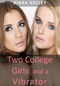 Two College Girls and a Vibrator