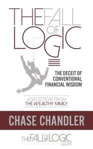 The Fall of Logic: The Deceit of Conventional Financial Wisdom