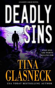 Deadly Sins: A Xandy Caras Mystery