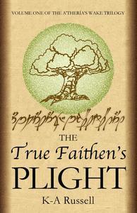 The True Faithen's Plight