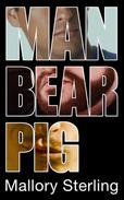 Man Bear Pig (First Time Gay Experience)