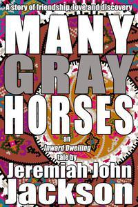 Many Gray Horses
