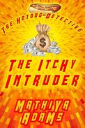 The Itchy Intruder