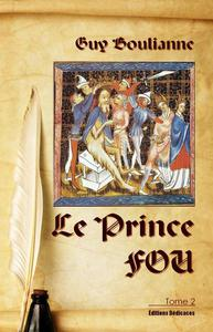 Le Prince Fou (tome 2)