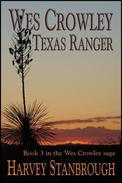 Wes Crowley Texas Ranger