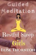 Guided Meditation Restful Sleep for Girls