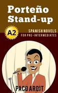 Porteño Stand-up - Spanish Readers for Pre Intermediates (A2)