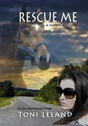 Rescue Me -A Horse Mystery
