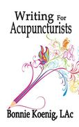 Writing For Acupuncturists
