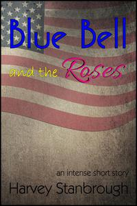 Blue Bell and the Roses
