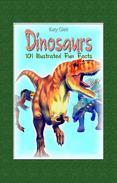 Dinosaurs: 100 Illustrated Fun Facts