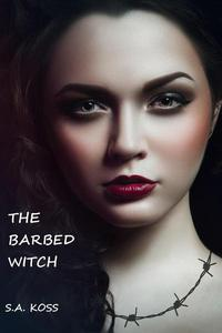 The Barbed Witch