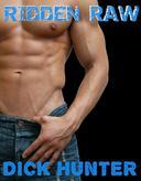 Ridden Raw (Gay Biker Erotica)