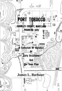 Port Tobacco, Maryland - Prior to 1895