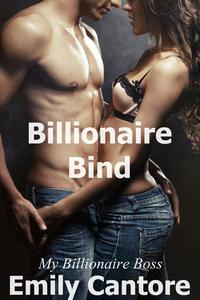 Billionaire Bind: My Billionaire Boss