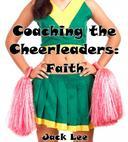 Coaching the Cheerleaders: Faith