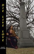 Die Live Love