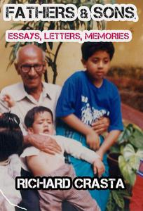 Fathers and Sons: Essays, Letters, Memories